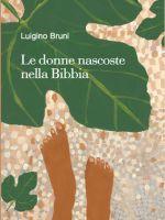 Le donne nascoste nella Bibbia