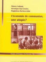 L'économie de communion, une utopie?