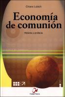 Economía de Comunión, historia y profecía