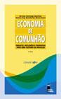 Economia de Comunhão: projeto, reflexões...