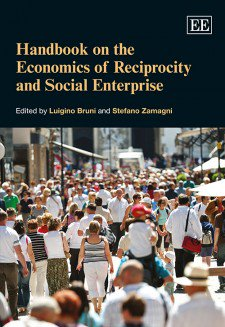 Handbook on the Economy of Reciprocity and Social Enterprise