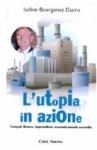 L'utopia in azione