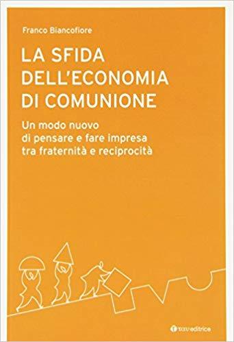 La sfida dell'Economia di Comunione