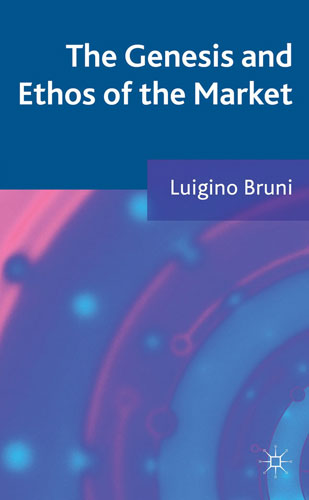The Genesis and Ethos of the Market
