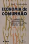 Economia de Comunhão. A construção...